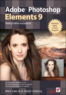 Chomikuj, ebook online Adobe Photoshop Elements 9. Maksymalna wydajność. Mark Galer