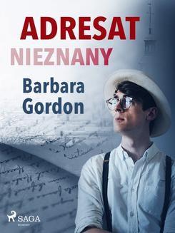 Chomikuj, ebook online Adresat nieznany. Barbara Gordon