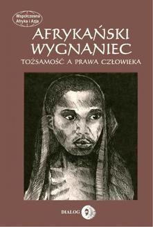 Ebook Afrykański wygnaniec. Tożsamość a prawa człowieka. pdf
