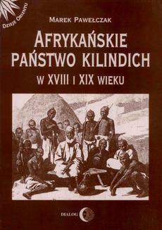 Chomikuj, ebook online Afrykańskie państwo Kilindich w XVIII i XIX wieku. Marek Pawełczak
