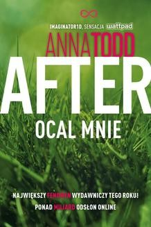 Chomikuj, ebook online After 3. Ocal mnie. Anna Todd