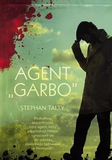 Chomikuj, ebook online Agent Garbo. Stephan Talty