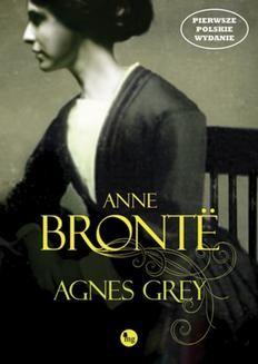 Chomikuj, ebook online Agnes Grey. Anne Brontë