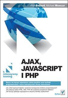 Chomikuj, ebook online Ajax, JavaScript i PHP. Intensywny trening. Phil Ballard