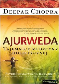 Chomikuj, ebook online Ajurweda. Tajemnice medycyny holistycznej. Deepak Chopra