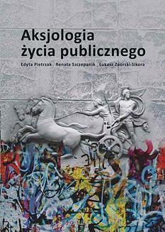 Chomikuj, ebook online Aksjologia życia publicznego. Edyta Pietrzak