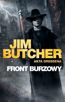Chomikuj, ebook online Akta Dresdena: Front burzowy. Jim Butcher