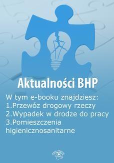Chomikuj, ebook online Aktualności BHP, wydanie czerwiec 2014 r. Praca zbiorowa