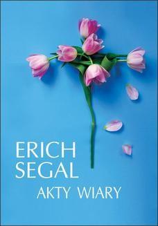 Chomikuj, ebook online Akty wiary. Erich Segal