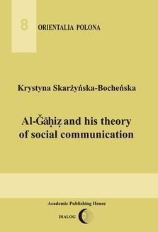 Chomikuj, ebook online Al-Ǧāḥiẓ and his theory of social communication. Krystyna Skarżyńska-Bocheńska