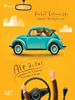 Ebook Ale auta! Odjazdowe historie samochodowe pdf