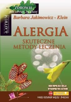 Chomikuj, ebook online Alergia. Skuteczne metody leczenia. Barbara Jakimowicz-Klein