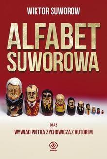 Chomikuj, pobierz ebook online Alfabet Suworowa. Wiktor Suworow