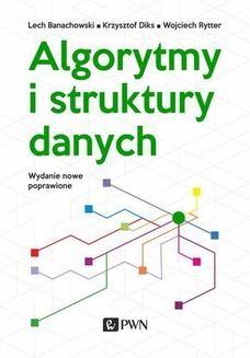 Chomikuj, ebook online Algorytmy i struktury danych. Lech Banachowski