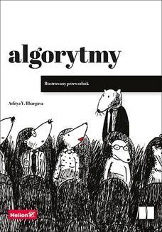 Chomikuj, ebook online Algorytmy. Ilustrowany przewodnik. Aditya Bhargava