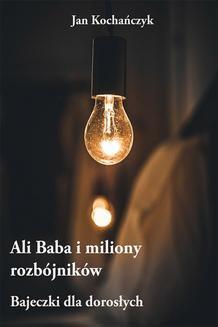 Ebook Ali Baba i miliony rozbójników pdf