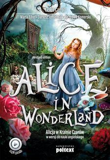 Chomikuj, ebook online Alice in Wonderland. Alicja w Krainie Czarów do nauki angielskiego. Grzegorz Komerski