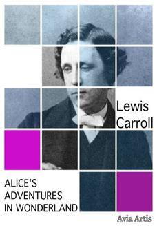 Chomikuj, ebook online Alice s Adventures in Wonderland. Lewis Carroll