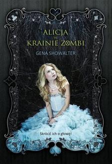 Chomikuj, ebook online Alicja w Krainie Zombi. Gena Showalter