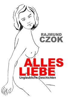 Chomikuj, ebook online Alles liebe. Rajmund Czok