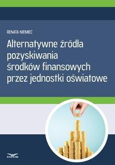 Ebook Alternatywne źródła pozyskiwania środków finansowych przez jednostki oświatowe pdf