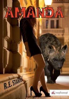 Chomikuj, ebook online Amanda. Roman Staniek