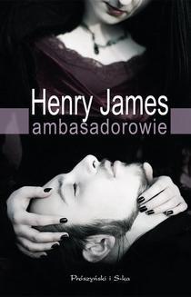 Chomikuj, ebook online Ambasadorowie. Henry James