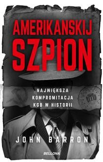 Chomikuj, ebook online Amerikanskij szpion. John Barron
