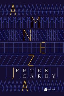 Chomikuj, ebook online Amnezja. Peter Carey