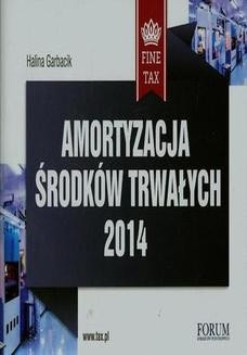 Chomikuj, ebook online Amortyzacja środków trwałych 2014. Halina Garbacik