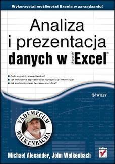 Chomikuj, ebook online Analiza i prezentacja danych w Microsoft Excel. Vademecum Walkenbacha. Michael Alexander