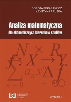 Chomikuj, ebook online Analiza matematyczna dla ekonomicznych kierunków studiów. Dorota Pekasiewicz