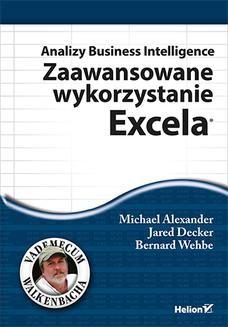 Chomikuj, ebook online Analizy Business Intelligence. Zaawansowane wykorzystanie Excela. Michael Alexander