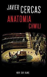 Chomikuj, pobierz ebook online Anatomia chwili. Javier Cercas