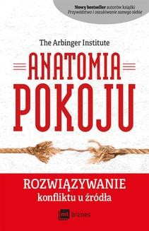 Chomikuj, ebook online Anatomia Pokoju. The Arbinger Institute