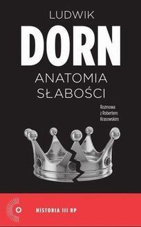 Chomikuj, ebook online Anatomia słabości. Ludwik Dorn