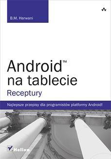 Chomikuj, ebook online Android na tablecie. Receptury. B.M. Harwani