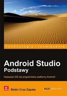 Chomikuj, pobierz ebook online Android Studio. Podstawy. Belen Cruz Zapata