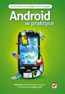 Chomikuj, pobierz ebook online Android w praktyce. Charlie Collins