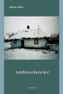 Chomikuj, ebook online Andruszkowice. Monografia miejscowości. Andrzej Cebula