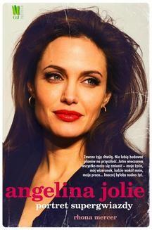 Chomikuj, ebook online Angelina Jolie. Portret supergwiazdy. Rhona Mercer