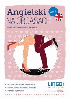 Chomikuj, pobierz ebook online Angielski na obcasach. Gabriela Oberda