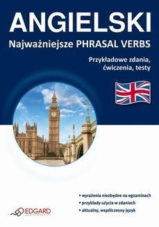 Chomikuj, ebook online ANGIELSKI Najważniejsze phrasal verbs. Praca zbiorowa