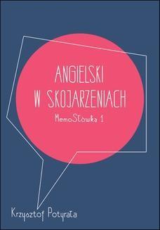 Chomikuj, ebook online Angielski w skojarzeniach. MemoSłówka 1. Krzysztof Potyrała