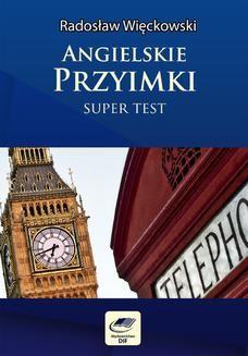 Chomikuj, ebook online Angielskie przyimki – Super Test. Radosław Więckowski