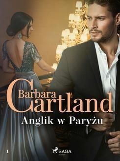 Ebook Anglik w Paryżu – Ponadczasowe historie miłosne Barbary Cartland pdf