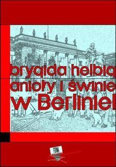 Ebook Anioły i świnie. W Berlinie!! pdf