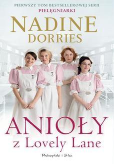 Chomikuj, ebook online Anioły z Lovely Lane. Nadine Dorries