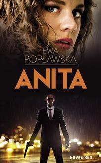 Chomikuj, pobierz ebook online Anita. Ewa Popławska