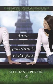 Chomikuj, ebook online Anna i pocałunek w Paryżu. Stephanie Perkins